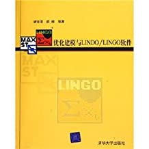 Optimization Modeling with LINDO \ LINGO software(Chinese Edition)