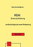 HOAI -  Eine kurze Einführung (recht-praktisch)