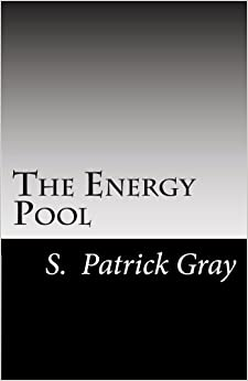 """Book The Energy Pool: """"An awesome journey beyond the alien conspiracy that will take you through death's door, past Heaven's gate, and back."""""""