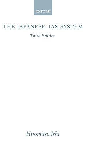 The Japanese Tax System by Oxford University Press