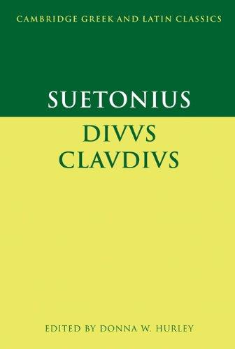 Suetonius: Diuus Claudius (Cambridge Greek and Latin Classics)