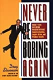 img - for Never Be Boring Again book / textbook / text book