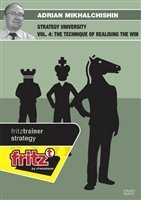 STRATEGY UNIVERSITY – The Technique of Realising the Win – Adrian Mikhalchishin – VOLUME 4 by The House of Staunton, Inc…