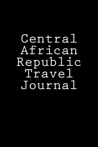 Central African Republic Travel Journal