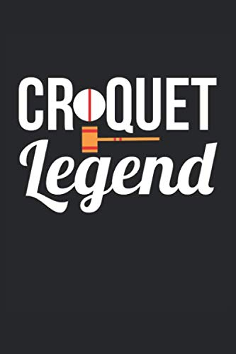 Croquet Notebook - Croquet Legend - Croquet Training Journal - Gift for Croquet Player - Croquet Diary: Medium College-Ruled Journey Diary, 110 page, Lined, 6x9 (15.2 x 22.9 cm)