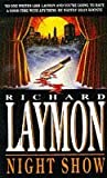 Night Show by Richard Laymon (1994-10-13)