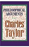 Philosophical Arguments, Charles Taylor, 0674664760