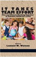 Download It Takes Team Effort: Men and Women Working Together to Enhance Children's Lives (Hc) PDF