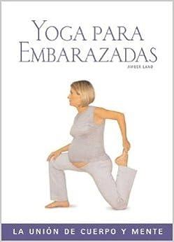 Yoga Para Embarazadas. El Precio Es En Dolares: AMBER LAND ...