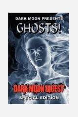 Dark Moon Presents: Ghosts! Paperback