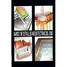 BANCO DE DETALLES ARQUITECTONICOS 2002: FRANCISCO ALCALDE PECERO: 9788460738602: Amazon.com: Books