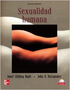 Sexualidad humana/ Understanding Human Sexuality (Spanish Edition)