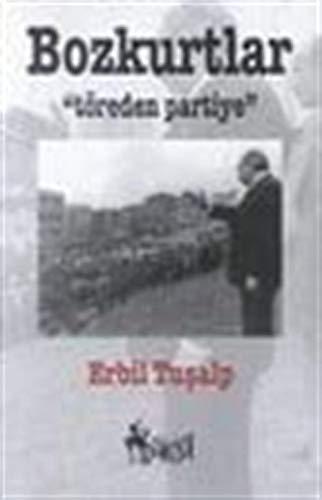 Bozkurtlar (Araştırma inceleme dizisi) (Turkish Edition) Erbil Tuşalp