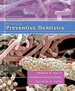 Primary Preventive Dentistry (7th, 08) by Harris, Norman - Garcia-Godoy, Franklin - Nathe, Christine N [Paperback (2008)] ebook