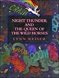 Night Thunder and the Queen of the Wild Horses, Lynn Reiser, 0688117929