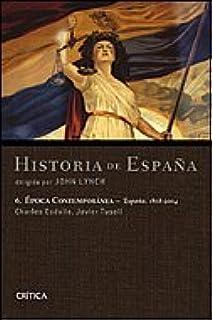 Época contemporánea. España 1808-2004 Historia de España Lynch: Amazon.es: Esdaile, Charles, Tusell, Javier: Libros