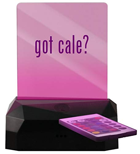 got cale? - LED Rechargeable USB Edge Lit Sign (The Very Best Of Jj Cale)