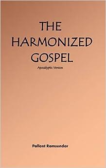 The Harmonized Gospel Apocalyptic Version