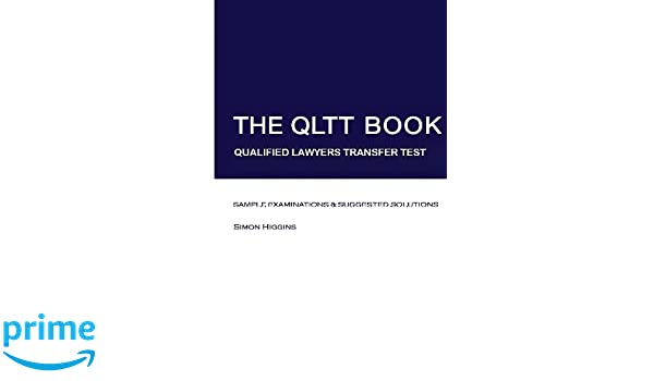 The QLTT Book: Qualified Lawyers Transfer Test: Simon