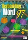 Keyboarding with Word 97 : Sessions 1-30, Easelback, Mitchell, William and Kapper, Ronald G., 0763802085