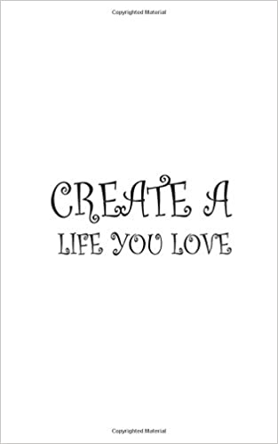 "Como Descargar Con Bittorrent Create A Life You Love,notebook, Diary, Small Journal Series, 150p, 5""x8"" Novelas PDF"