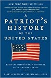 img - for A Patriot's History of the United States 1st (first) edition Text Only book / textbook / text book