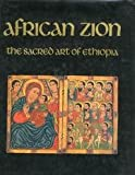 African Zion : The Sacred Art of Ethiopia, Heldman, Marilyn, 0300058195