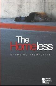 Opposing Viewpoints Series - The Homeless (paperback edition)