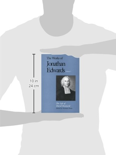 The Life of David Brainerd (The Works of Jonathan Edwards Series, Volume 7)