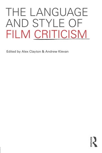 The Language and Style of Film Criticism by Routledge