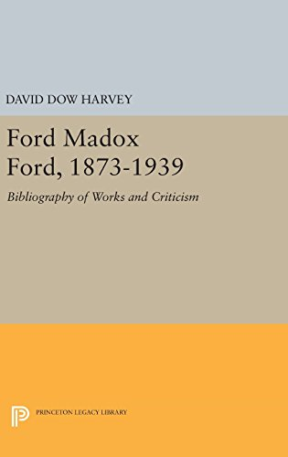 Ford Madox Ford, 1873–1939 – Bibliography of Works and Criticism