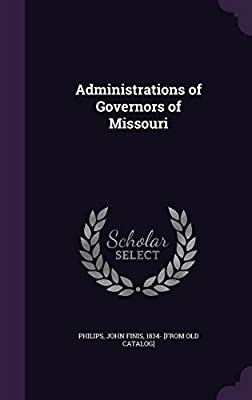 Administrations of Governors of Missouri
