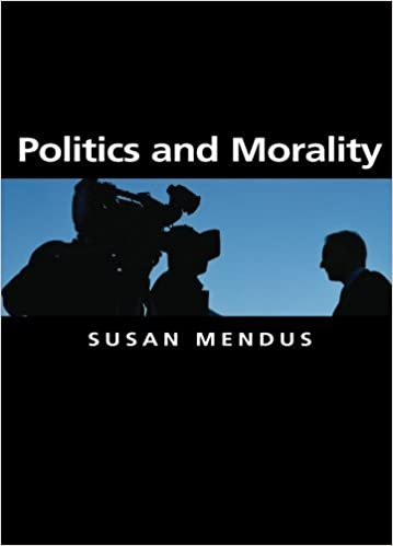 Book Politics and Morality by Susan Mendus (2009-11-16)