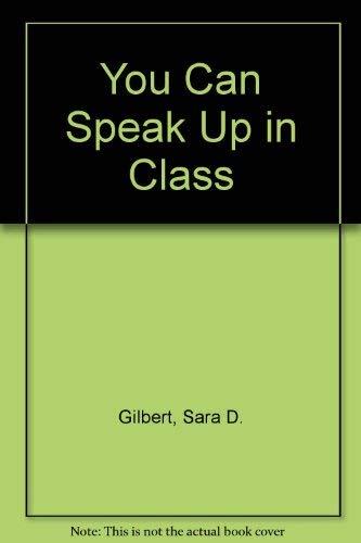 You Can Speak Up in Class