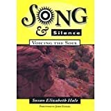 img - for Song and Silence: Voicing the Soul by Susan Elizabeth Hale (1995-12-31) book / textbook / text book