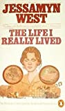 The Life I Really Lived, Jessamyn West, 0140057021