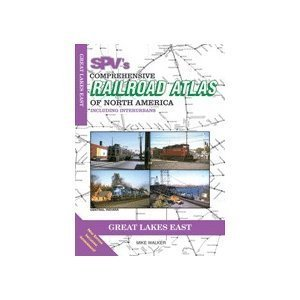 - SPV's comprehensive railroad atlas of North America: Great Lakes East