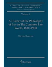 A Treatise of Legal Philosophy and General Jurisprudence: Volume 8: A History of the Philosophy of Law in The Common Law World, 1600–1900