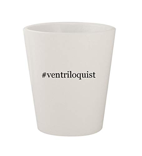 #ventriloquist - Ceramic White Hashtag 1.5oz Shot Glass ()