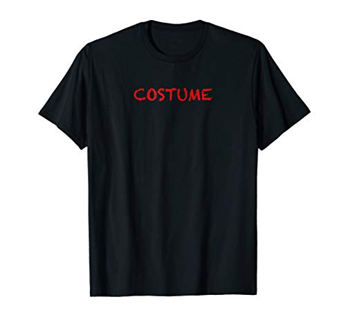 T-Shirt that says the Word - COSTUME | Halloween -