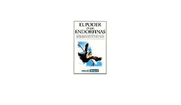 El Poder De Las Endorfinas (Manuales) (Spanish Edition): Claudia Navarro: 9788479016289: Amazon.com: Books
