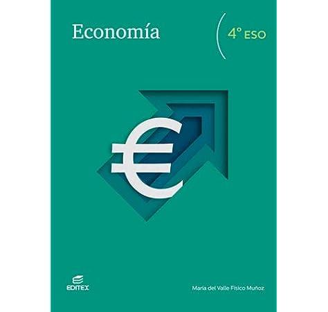 Economía 4º ESO (Secundaria): Amazon.es: Físico Muñoz, María del ...