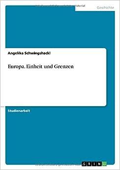 Europa. Einheit und Grenzen