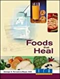Foods That Heal, George D. Pamplona-Roger, 0828018642