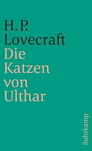 Die Katzen von Ulthar und andere Erzählungen (suhrkamp taschenbuch)