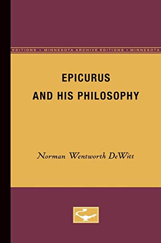 Epicurus and His Philosophy (Minnesota Archive Editions)