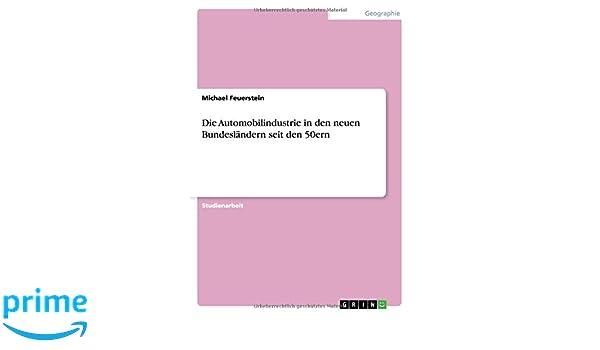 Die Automobilindustrie in den neuen Bundesländern seit den 50ern (German Edition)