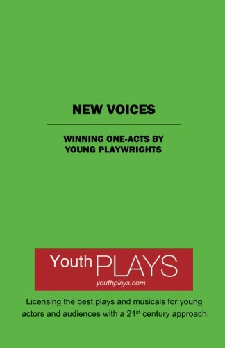 New Voices: Winning One-Acts by Young Playwrights