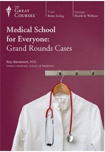 Download Medical School for Everyone: Grand Rounds Cases - Transcript Book - Course 1977 PDF
