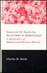 Islam and the Search for Social Order in Modern Egypt: A Biography of Muhammad Husayn Haykal (Suny Series in Middle Eastern Studies)